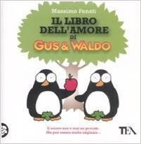 Il libro dell'amore di Gus & Waldo